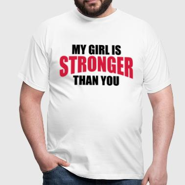 My Girl Stronger You - Camiseta hombre