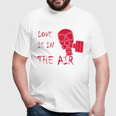 Anti Valentinstag Love Is In The Air Gasmaske - Männer T-Shirt