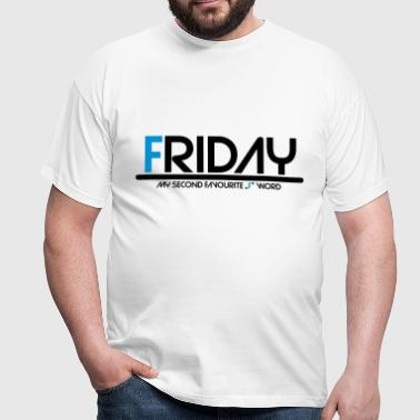 friday - Men's T-Shirt