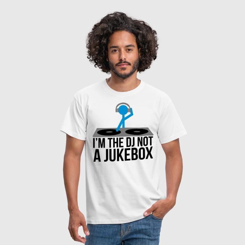 I'm the DJ not the jukebox - T-shirt Homme