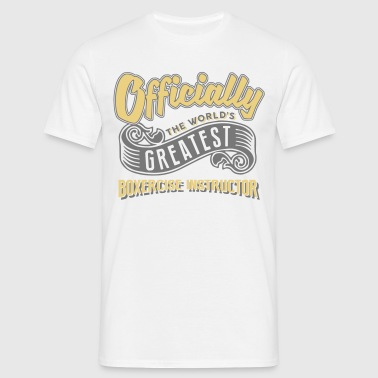 Officially the worlds greatest boxercise - Men's T-Shirt