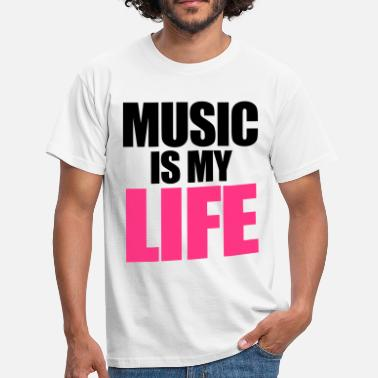 Music Music Is My Life - T-shirt Homme
