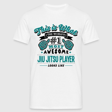 jiu jitsu player world no1 most awesome  - Men's T-Shirt