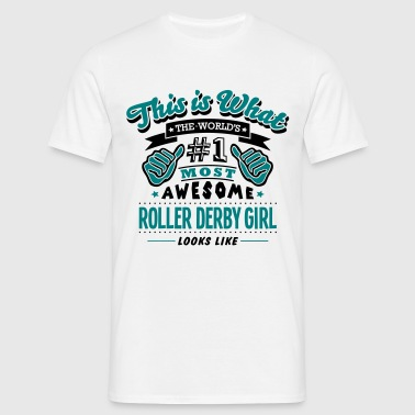 roller derby girl world no1 most awesome - Camiseta hombre