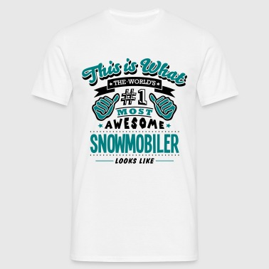 snowmobiler world no1 most awesome copy - Men's T-Shirt