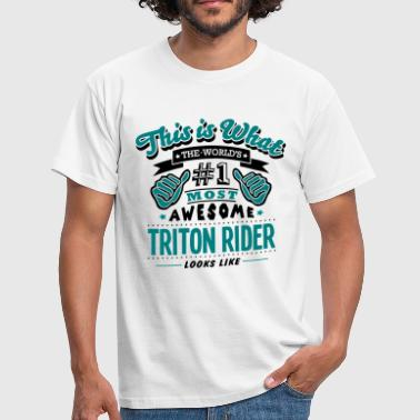 triton rider world no1 most awesome copy - T-shirt Homme