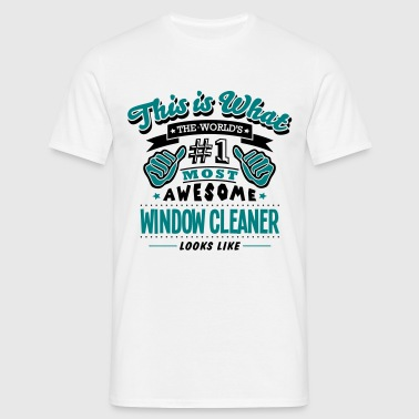 window cleaner world no1 most awesome co - Men's T-Shirt