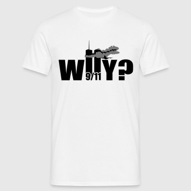WHY | NY | World Trade Center | 9/11 - T-shirt Homme