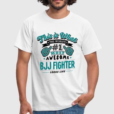 bjj fighter world no1 most awesome copy - Männer T-Shirt
