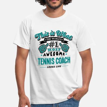 Coach tennis coach world no1 most awesome copy - T-skjorte for menn