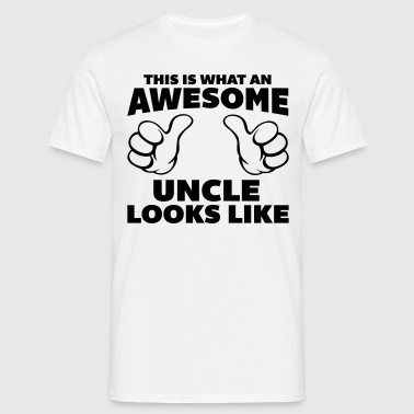 Awesome Uncle Looks Like - Mannen T-shirt