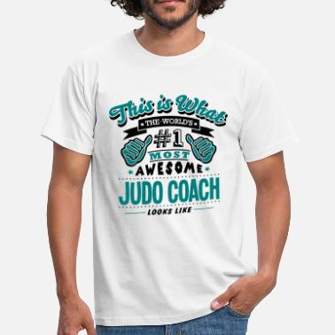 Judo Coach judo coach world no1 most awesome copy - T-shirt Homme