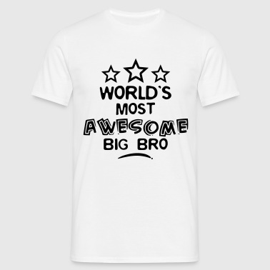 worlds most awesome big bro - Camiseta hombre