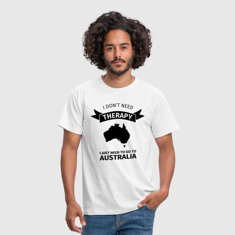 I don't need therapy - I just need to go to Austra - Männer T-Shirt