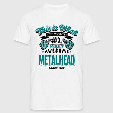 metalhead world no1 most awesome copy - Herre-T-shirt