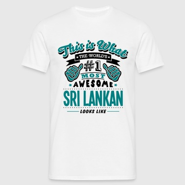 sri lankan world no1 most awesome copy - Mannen T-shirt