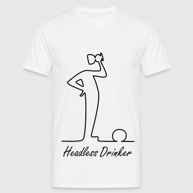 Headless Drinker - T-shirt Homme