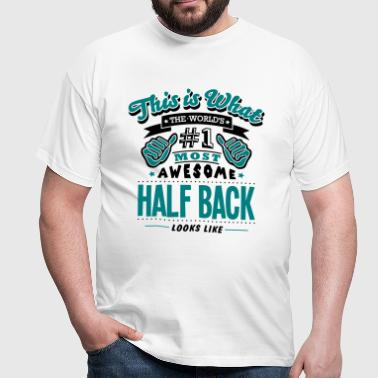 half back world no1 most awesome copy - Men's T-Shirt