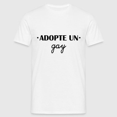 Adopte un gay - T-shirt Homme