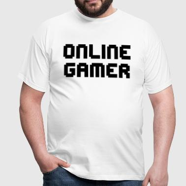 Online Gamer Quote - Men's T-Shirt