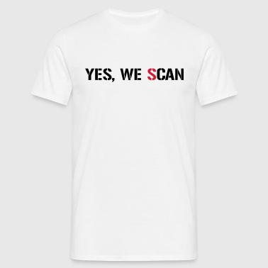 Yes, We Scan  NSA PRISM - Camiseta hombre