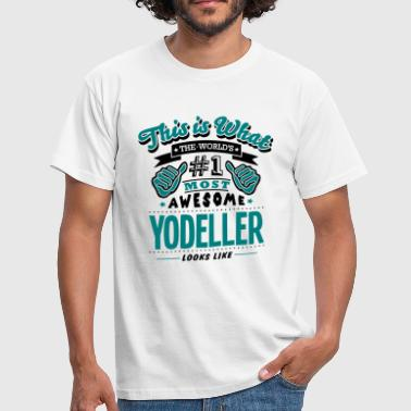 yodeller world no1 most awesome copy - T-shirt Homme