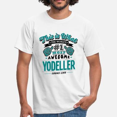 Yodel yodeller world no1 most awesome copy - T-shirt Homme