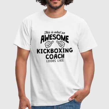 awesome kickboxing coach looks like - Mannen T-shirt