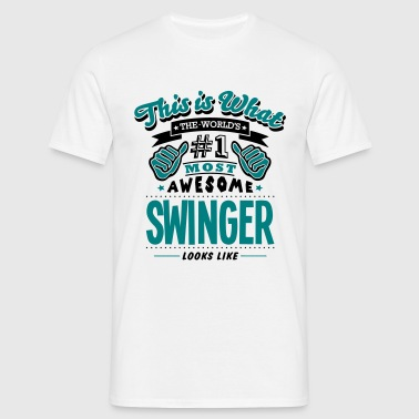 swinger world no1 most awesome copy - Camiseta hombre