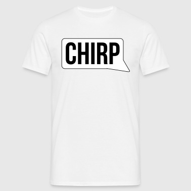 chirp - T-shirt Homme