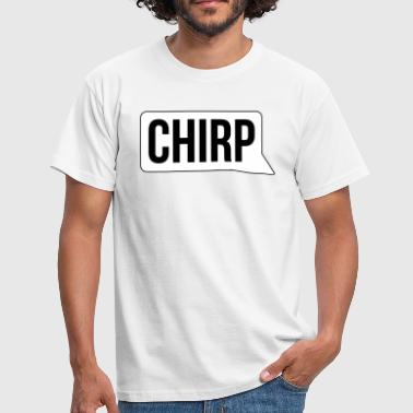 chirp - Men's T-Shirt