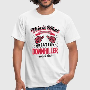 Downhill downhiller worlds greatest looks like - T-shirt Homme
