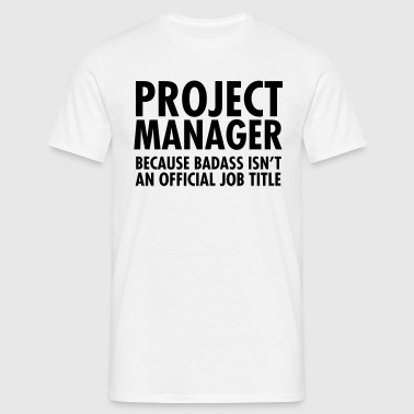 Project Manager - Badass - Herre-T-shirt