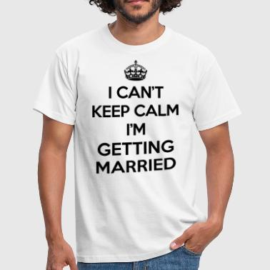 Keep Calm Married  - T-shirt Homme