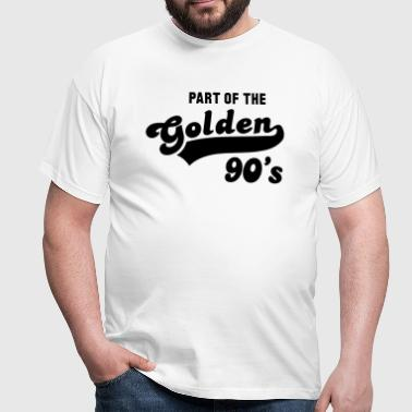 PART OF THE Golden 90's Birthday Design - Men's T-Shirt