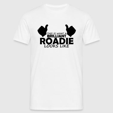brilliant roadie - Men's T-Shirt