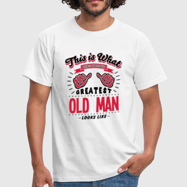 old man worlds greatest looks like - Mannen T-shirt