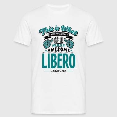 libero world no1 most awesome copy - T-shirt herr
