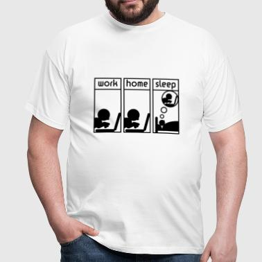 Computerfreak (work-home-sleep) - Men's T-Shirt