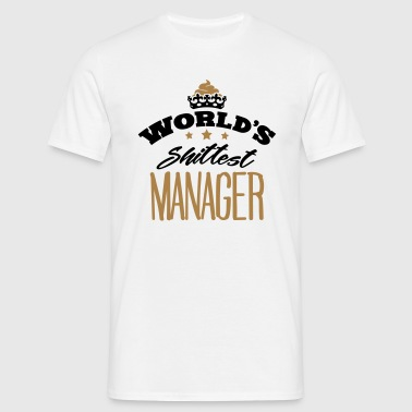 worlds shittest manager - Men's T-Shirt