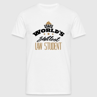 worlds shittest law student - Men's T-Shirt