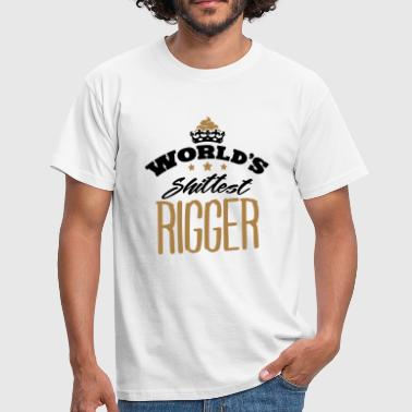 worlds shittest rigger - T-shirt Homme