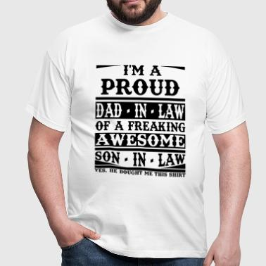 Proud Dad In Law Of A Freaking Awesome Son In Law - Men's T-Shirt