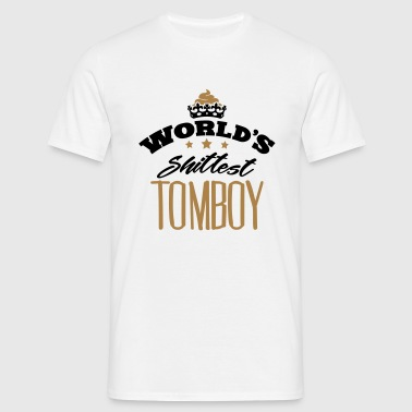 worlds shittest tomboy - Men's T-Shirt