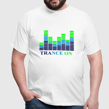 Trance on - Men's T-Shirt