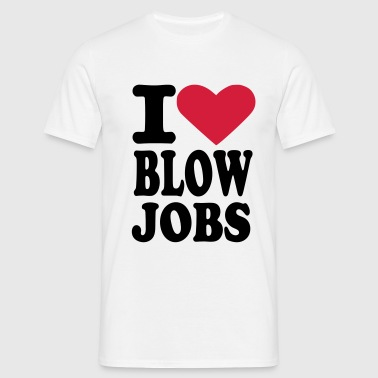 Blowjobs - Männer T-Shirt