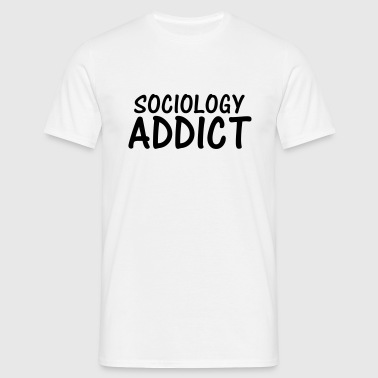 sociology addict - Men's T-Shirt