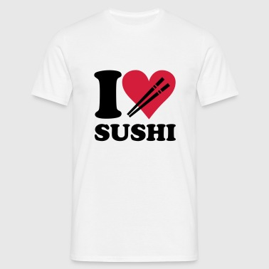 Sushi - I love sushi - T-skjorte for menn
