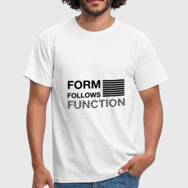 Form follows Function - Men's T-Shirt