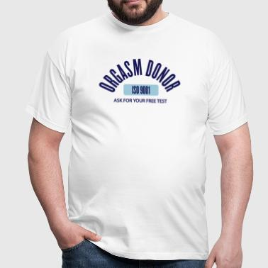 orgasm donor by wam - Männer T-Shirt